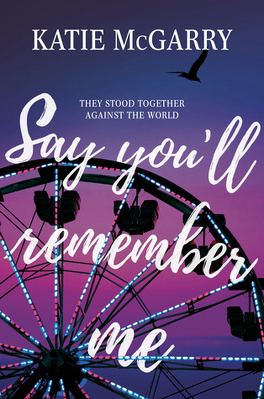 Couverture du livre : Say You'll Remember Me