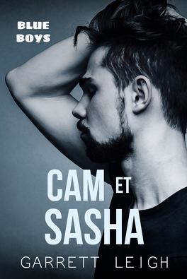 Blue Boys Tome 2 Cam Et Sasha Livre De Garrett Leigh