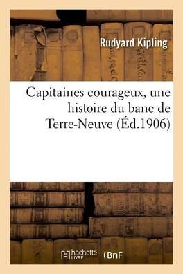 Couverture du livre : Capitaines courageux, une histoire du banc de Terre-Neuve