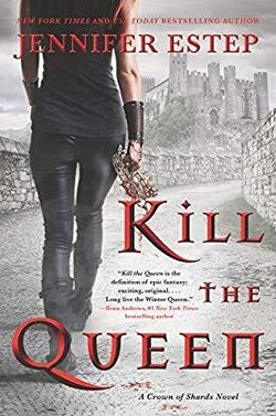 Couverture de Crown of Shards, Tome 1 : Kill the Queen