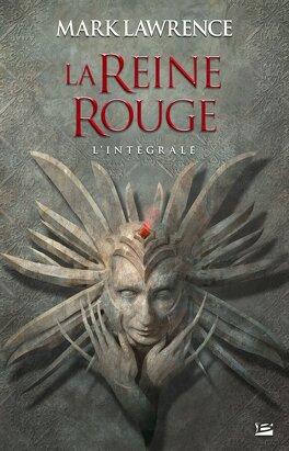 Couverture du livre : La Reine Rouge - L'intégrale