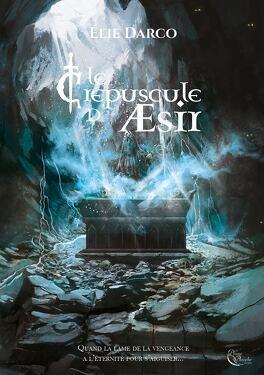 Couverture du livre : Le Crépuscule d'AEsir