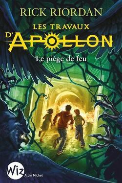 Couverture de Les Travaux d'Apollon, Tome 3 : Le Piège de feu
