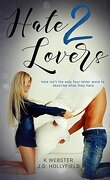 2 lovers, Tome 2 : Hate 2 Lovers