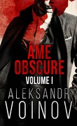 Âme obscure, Tome 1