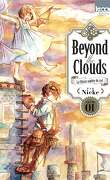 Beyond the Clouds, Tome 1