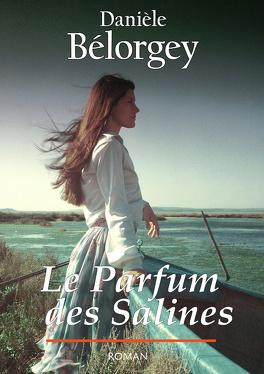 Couverture du livre : Le parfum des salines