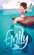 Emily, Tome 1