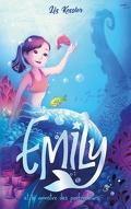 Emily, Tome 2: Et le monstre des profondeurs