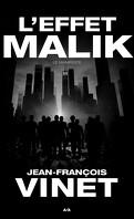 L'effet Malik, Tome 1: Le manifeste