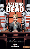 Walking Dead, Tome 30 : Nouvel ordre mondial !