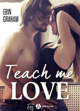 Couverture du livre : Teach Me Love