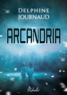 Couverture du livre : Arcandria