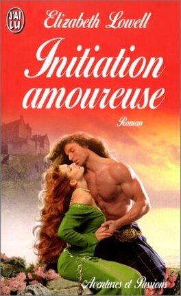 Couverture du livre : Les Rocheuses, Tome 6 : Initiation amoureuse