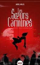 Les Sœurs Carmines, Tome 1 : Le Complot des corbeaux