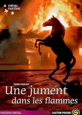 Couverture du livre : Cheval fantôme, tome 3 : Une jument dans les flammes