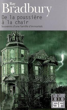 Couverture du livre : De la poussière à la chair : souvenirs d'une famille d'immortels