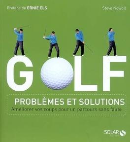 Couverture du livre : Golf : problèmes et solutions