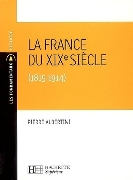 Couverture du livre : La France du XIXe siècle (1815-1914)