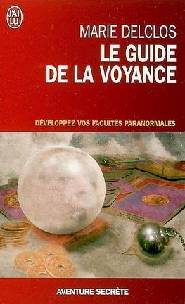 Couverture du livre : Le guide de la voyance : développez vos facultés paranormales