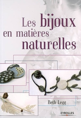 Couverture du livre : Les bijoux en matières naturelles