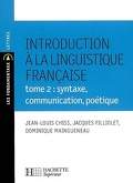 Introduction à la linguistique française : Volume 2, Syntaxe, communication, poétique