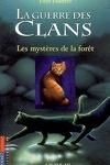 couverture La Guerre des clans, tome 3 : Les Mystères de la forêt