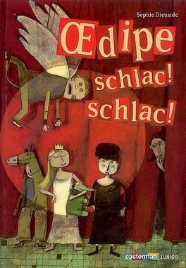 Couverture du livre : Oedipe, schlac ! schlac !