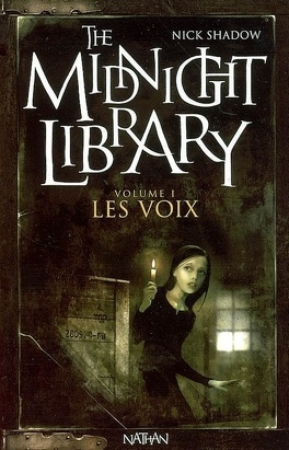Couverture du livre : The Midnight Library, Tome 1 : Les Voix