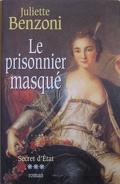 Secret d'état, Tome 3 : Le prisonnier masqué