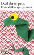L'Œil du serpent : Contes folkloriques japonais