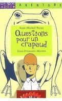 Questions pour un crapaud