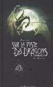 Sur la piste des dragons oubliés, Premier Carnet