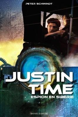 Couverture du livre : Justin Time, tome 3 : Espion en Sibérie