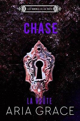 Couverture du livre : Les Hommes de la Voûte, Tome 5 : Chase