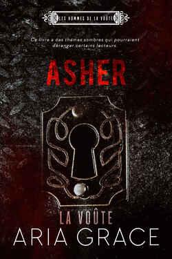 Couverture de Les Hommes de La Voûte, Tome 4 : Asher