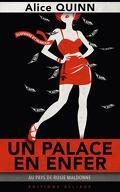 Au pays de Rosie Maldonne, tome 1 : Un palace en enfer