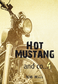 Hot Mustang and co..., Tome 4