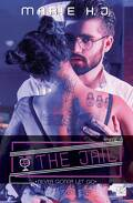 The Jail, tome 4 : Never gonna let go