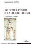 Une dette à l'égard de la culture grecque