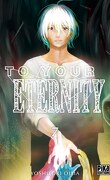 To Your Eternity, tome 7
