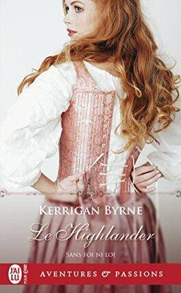 Couverture du livre : Sans foi ni loi, Tome 3 : Le Highlander
