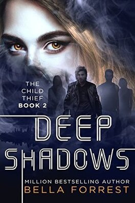 Couverture du livre : The Child Thief, Tome 2 : Deep Shadows