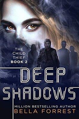 Couverture du livre : The Child Thief, Tome 2 : Deep Shadows