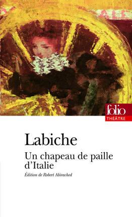 Couverture du livre : Un chapeau de paille d'Italie