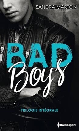 Couverture du livre : Bad Boys Trilogie Intégrale
