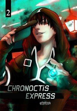 Couverture du livre : Chronoctis Express tome 2