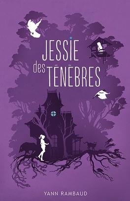 Couverture du livre : Jessie des ténèbres