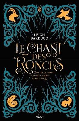 Couverture du livre : Le chant des ronces : Contes de minuit et autres magies sanglantes