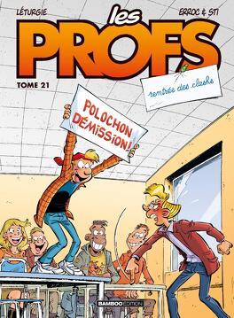 Couverture du livre : Les Profs, tome 21 : Rentrée des clashs